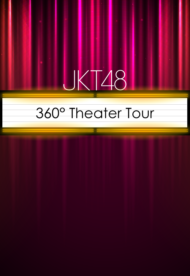 JKT48 360° Theater Tour